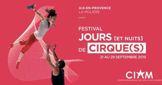 Festival Jours [et nuits] de cirque(s) 2019 - Aix en Provence